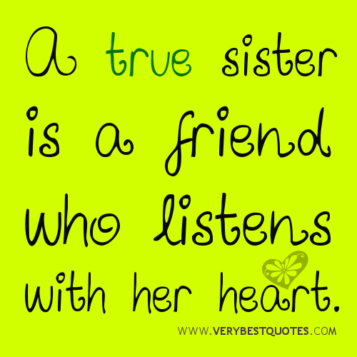 sister listens with her heart