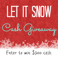 Let It Snow Cash Giveaway December 2013